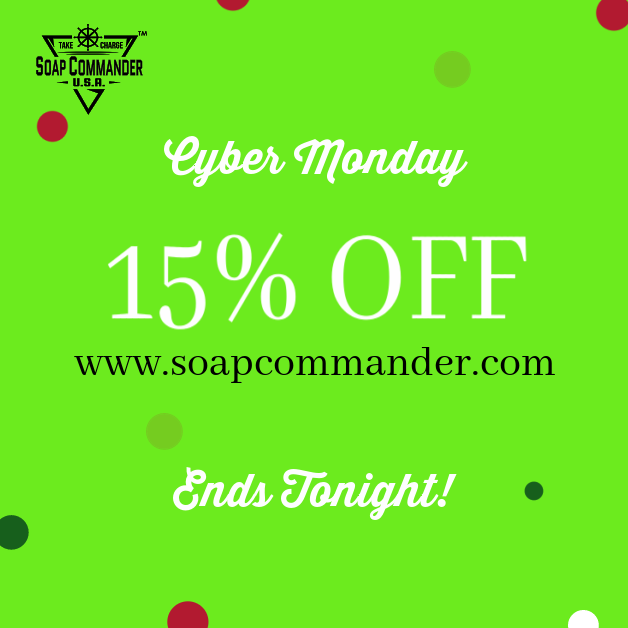 Cyber Monday graphic for 15% off the website www.soapcommander.com. Sale ends tonight.
