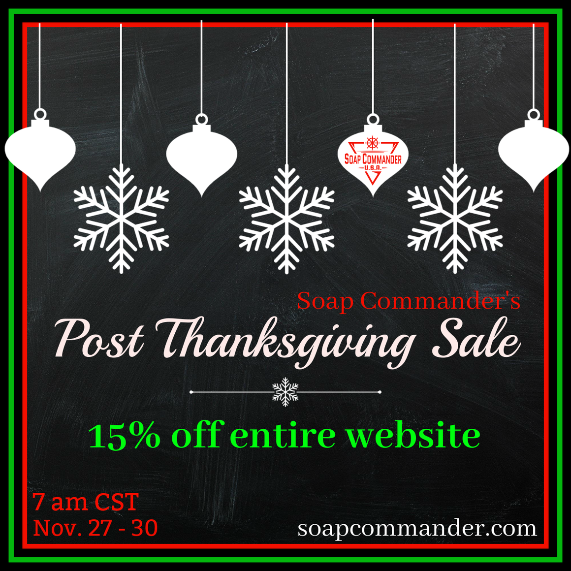Soap Commander Post Thanksgiving Sale graphic 15% off entire website