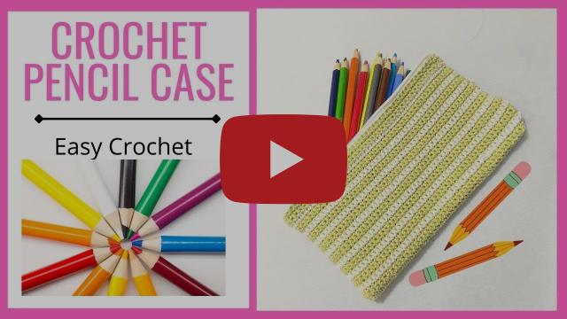 EASY CROCHET - Pencil Case  //. SS#159