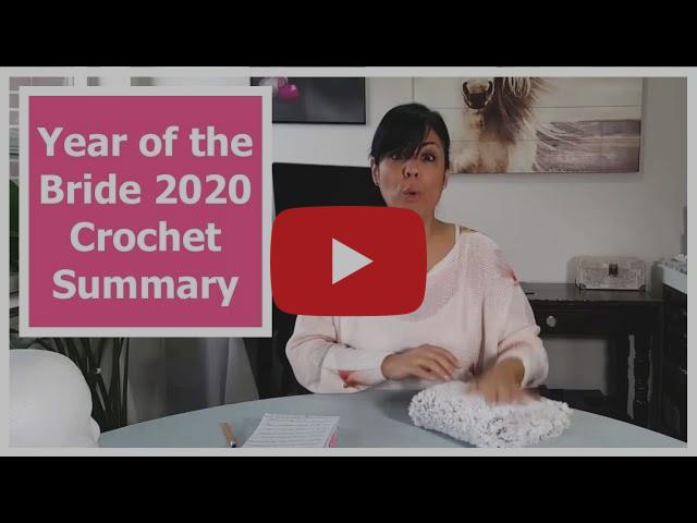 Year of the Bride 2020 Crochet Series Item Summary  //  SS#124B