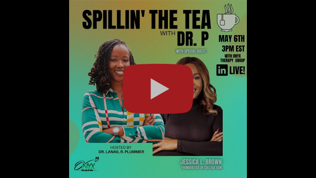Spillin' the Tea with Dr. P - Special Guest Jessica Brown