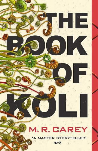 Cover of the Book of Koli by M. R. Carey