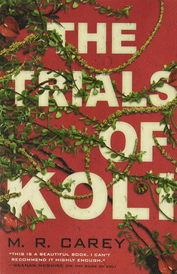 Cover of the Trials of Koli by M. R. Carey