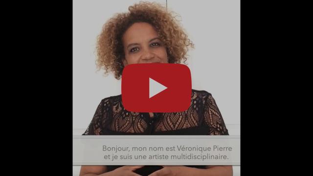 Veronique Pierre - Artiste Multidisciplinaire (avec sous-titres)