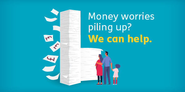 Money worries piling up? We can help.