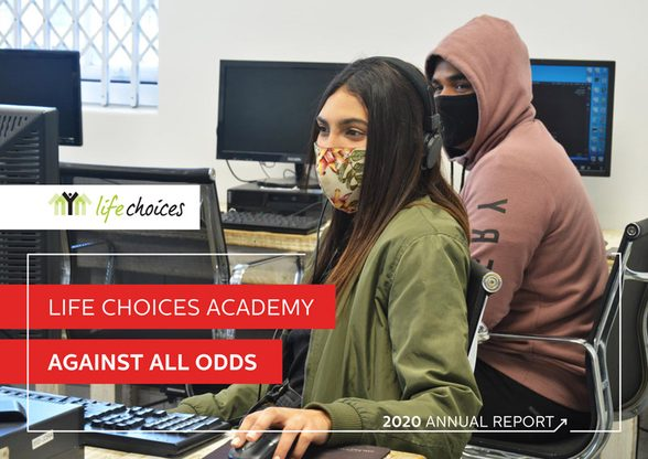 Life Choices Academy: 2020 Annual Report