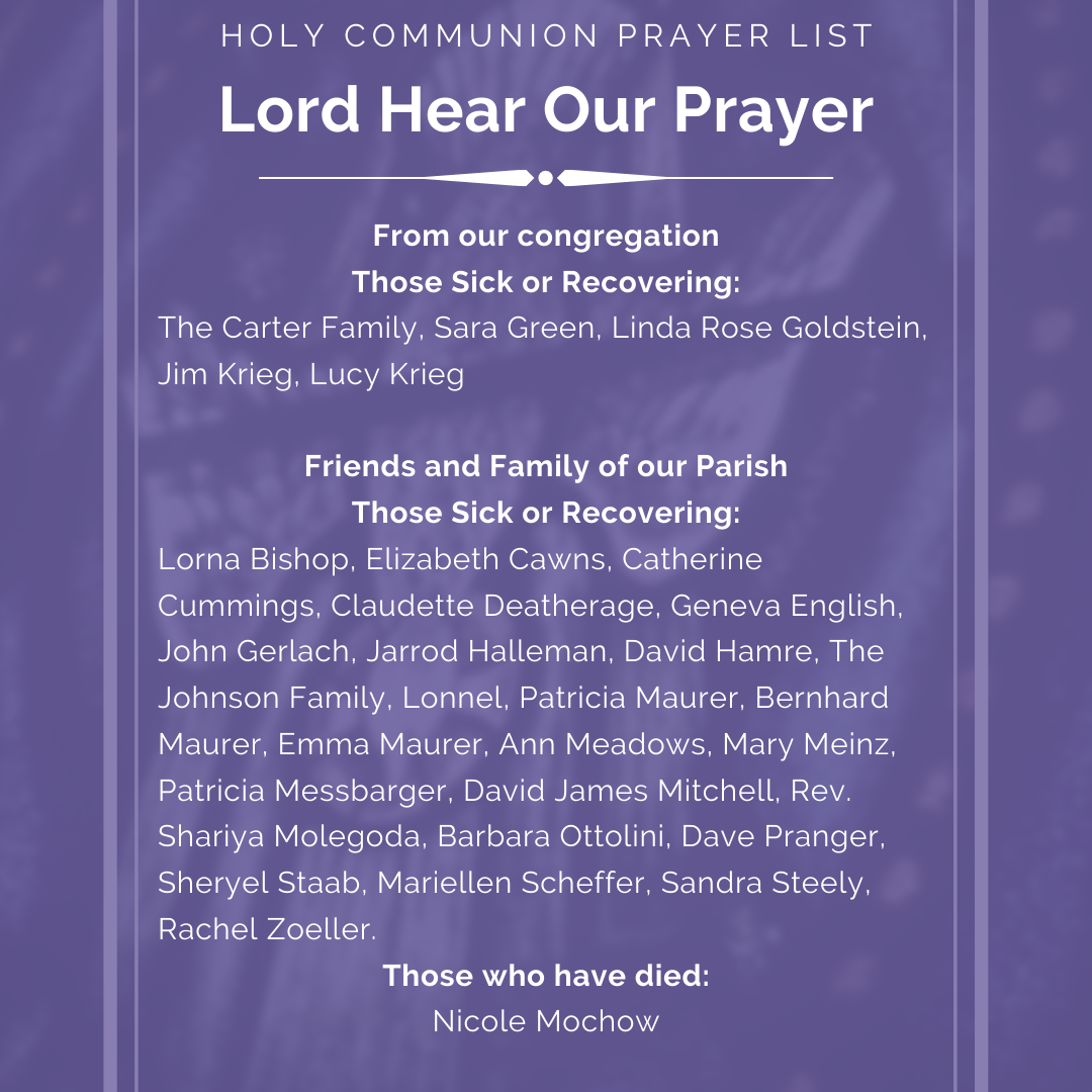 The Holy Communion Prayer List is now an image, to protect privacy (names are no longer searchable). You'll have to allow the image to load to see the names.