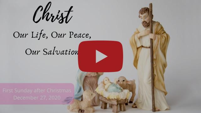 First Sunday after Christmas Worship, December 27, 2020