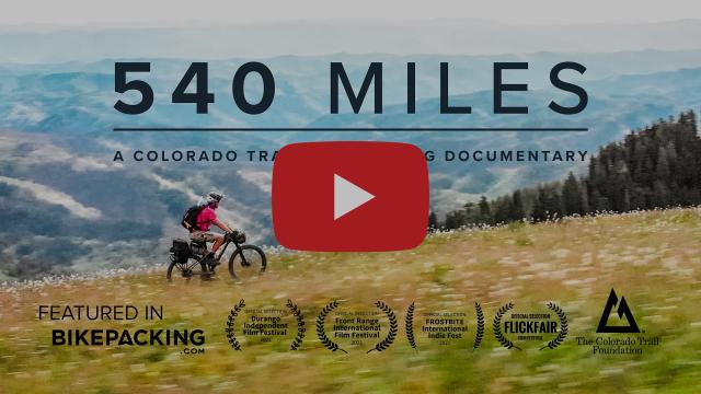 540 MILES ||  A Colorado Trail Bikepacking Documentary