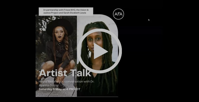 Artist Talk: Helina Metaferia in conversation with Dr. Ayanna Dozier | 8 May 2021