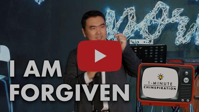 1-Min Chinspiration: I Am Forgiven