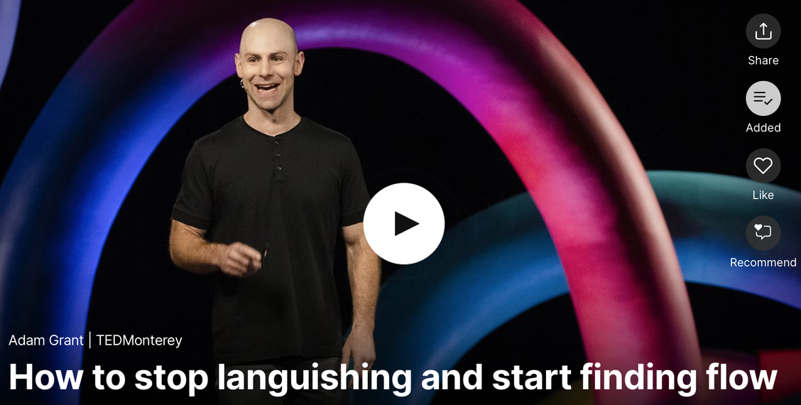 Adam Grant: How to stop languishing and start finding flow