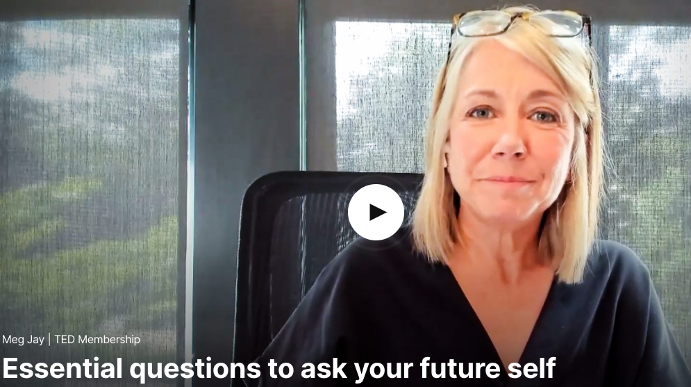 Essential questions to ask your future self
