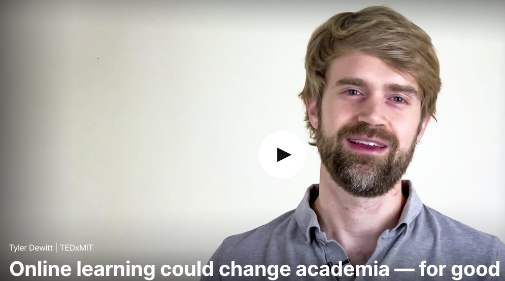 Tyler Dewitt: Online learning could change academia -- for good