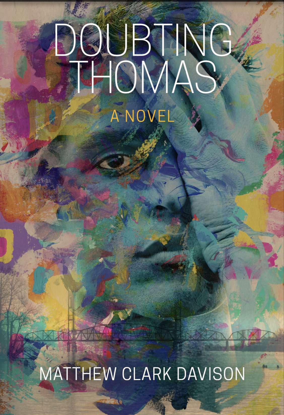Cover of the novel Doubting Thomas by Matthew Clark Davison, a man's face with his hand covering one eye