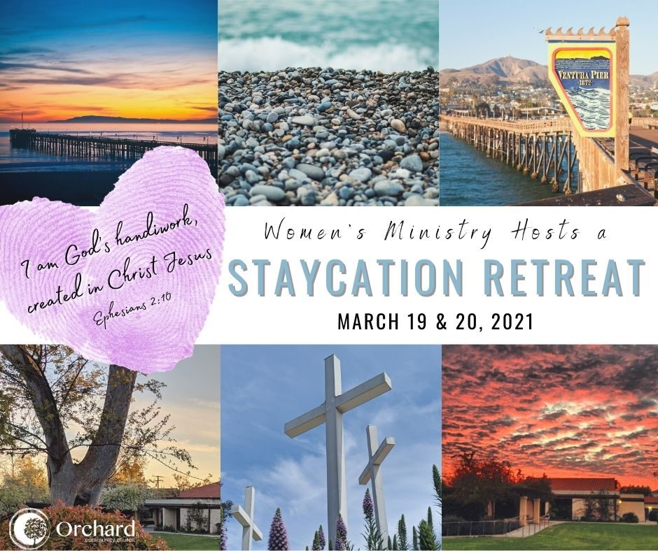 Women's Staycation Retreat - March 19 & 20, 2021