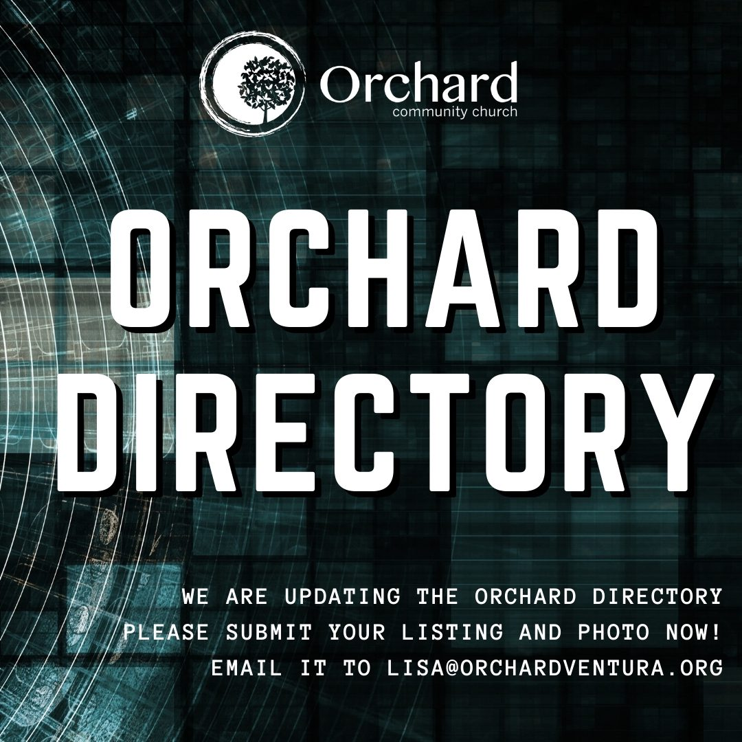 Orchard Directory - We are updating the Orchard Directory. Please submit your listing and photo now! Email to Lisa@Orchardventura.org