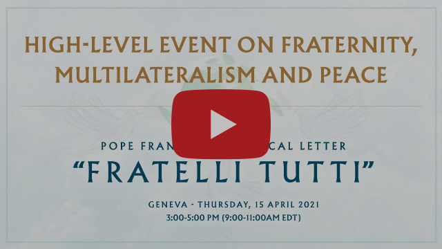 Virtual High-Level Event on Fraternity, Multilateralism and Peace Sponsored by the Holy See Mission