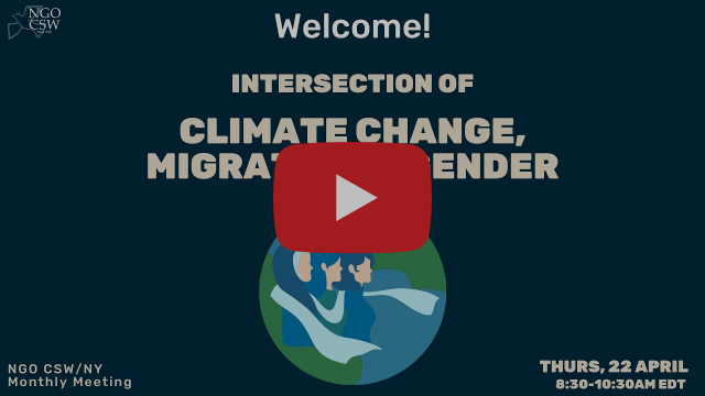 Intersection of Climate Change, Gender & Migration: April 2021 Monthly Meeting