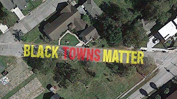 Black Towns Matter