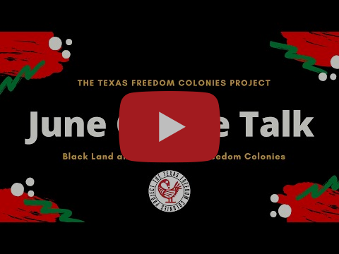 Black Land and the Future of Freedom Colonies | Juneteenth Coffee Talk June 2021