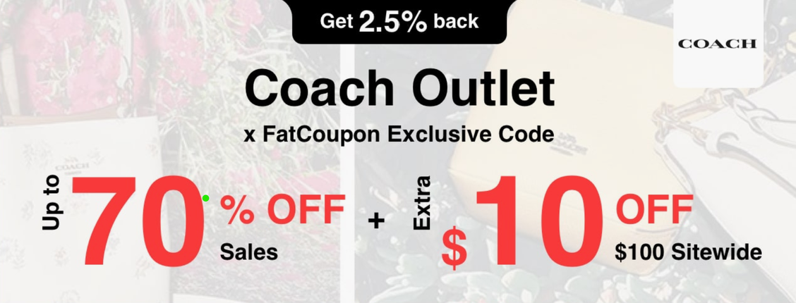 COACH Outlet Clearance, Cash Back, and Promo Code