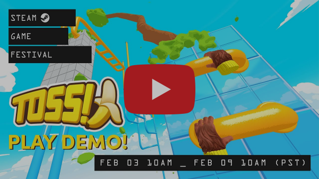 Play TOSS!🍌 DEMO at the Steam Game Festival VR - Gameplay Trailer